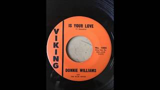 Donnie Williams And The Blue Notes - Is Your Love bw Cry Your Heart Out VIKING Resimi