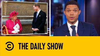 the-queen-seeks-to-resolve-harry-meghan-split-from-family-the-daily-show-with-trevor-noah