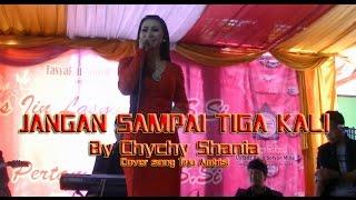 Video Jangan Sampai Tiga Kali-Chychy Shania Cover Song Trio Ambisi download MP3, 3GP, MP4, WEBM, AVI, FLV Juni 2018