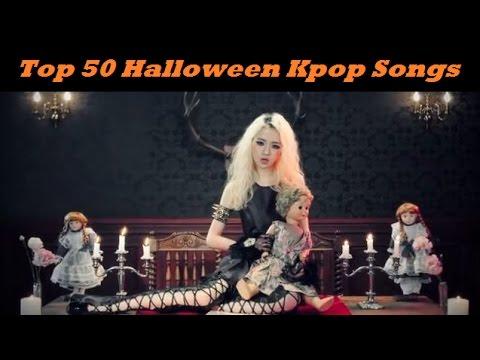 top 50 halloween kpop songs youtube - Pop Songs For Halloween