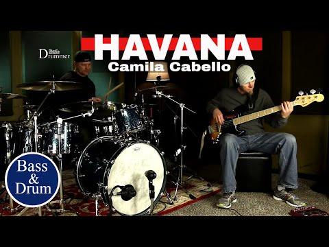 Camila Cabello Havana Bass & Drum Cover Video (High Quality Audio)⚫⚫⚫