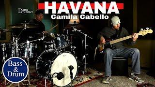 "Camila Cabello ""Havana"" ft. Young Thug (Bass & Drum Cover) High Quality Audio"