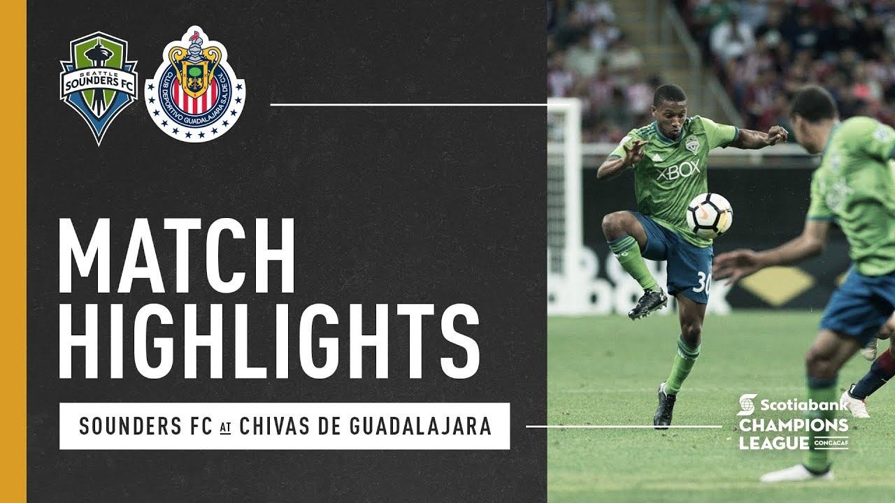 Highlights Seattle Sounders Fc At Chivas Guadalajara March 14