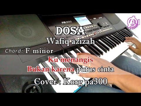 DOSA - KARAOKE LIRIK (COVER) KORG Pa300