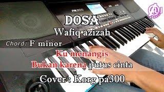 Download lagu DOSA KARAOKE LIRIK KORG Pa300 MP3