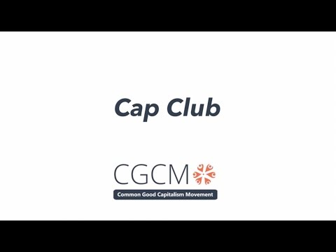 Common Good Capitalism - Cap Club
