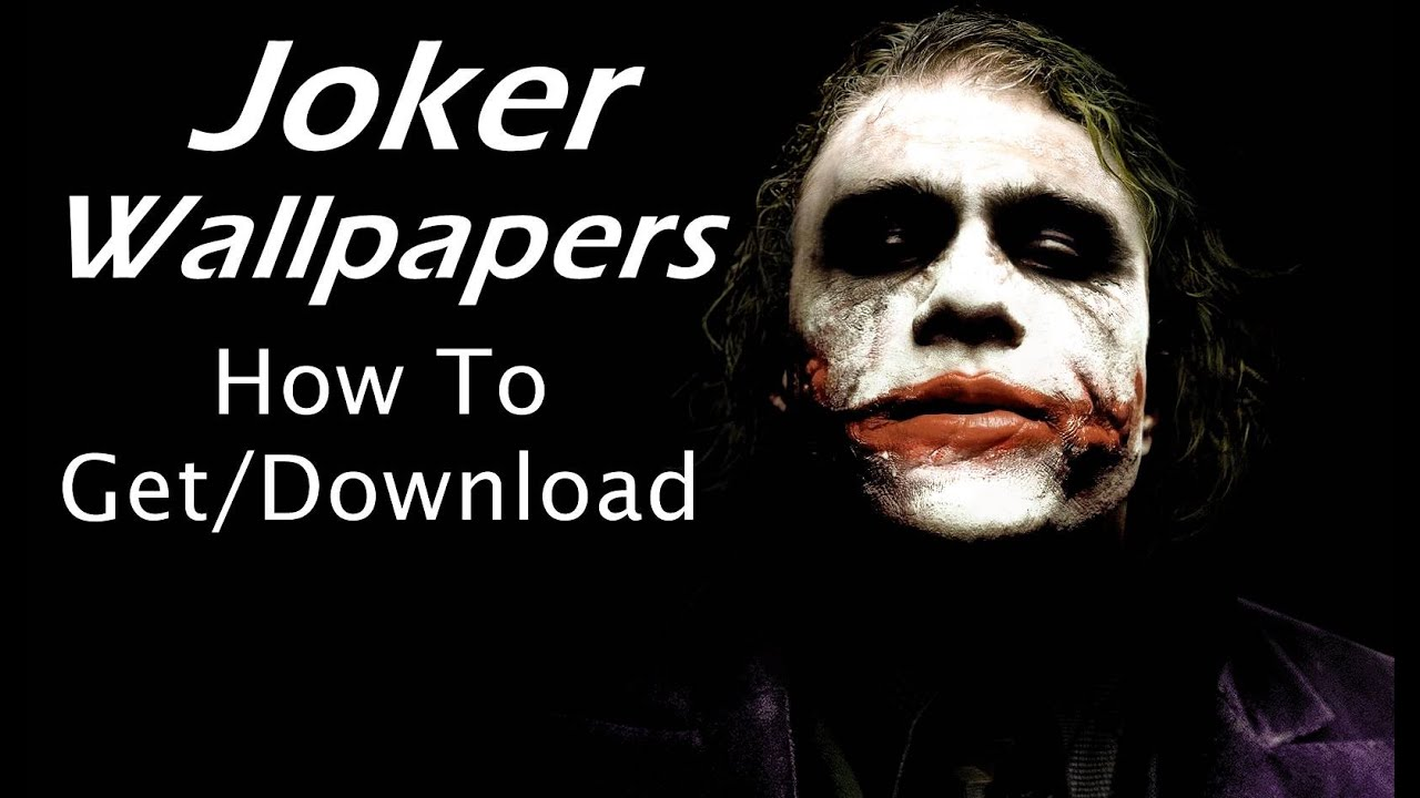 Joker Wallpapers From Where To Download