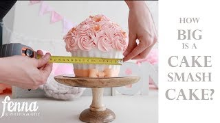 How big is a cake smash cake for a cake smash photoshoot? Size, Decor and Behind the Scenes