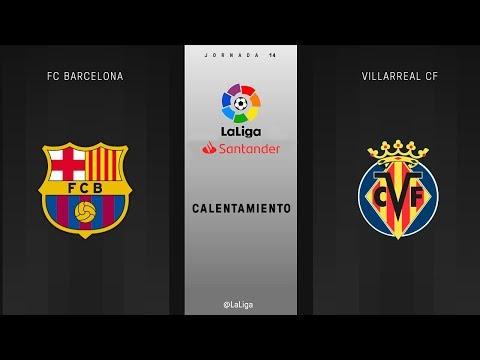 calentamiento-fc-barcelona-vs-villarreal-cf