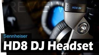 Sennheiser HD8 DJ - REVIEW