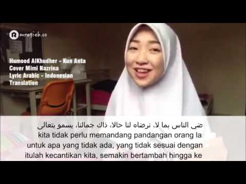 Kun Anta Cover Mimi Nazrina Lyric Arabic   Indonesian Translation