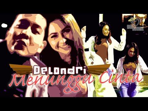 Delondri - Menunggu Cinta -  Official Music Video 1080p Mp3