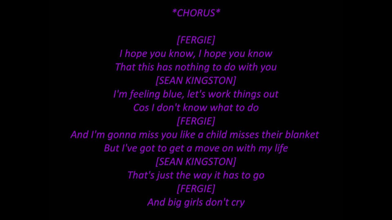 Fergie - Big Girls Don't Cry Lyrics | MetroLyrics