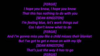 Fergie ft. Sean Kingston - Big Girls Don't Cry (Remix) LYRICS