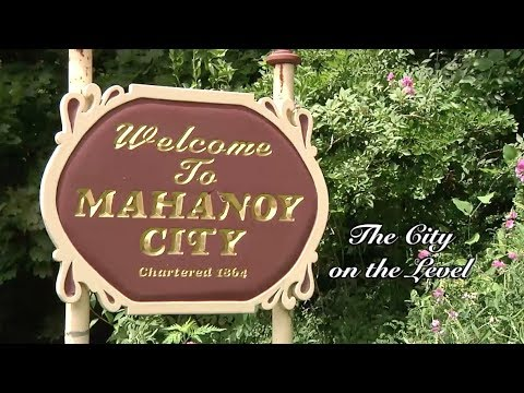 Mahanoy City, Pennsylvania Documentary