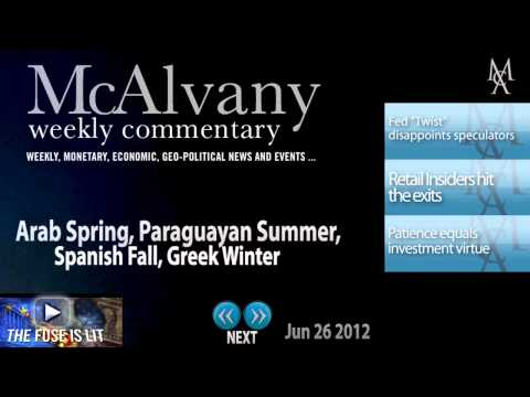 Arab Spring, Paraguayan Summer, Spanish Fall, Greek Winter | McAlvany Commentary