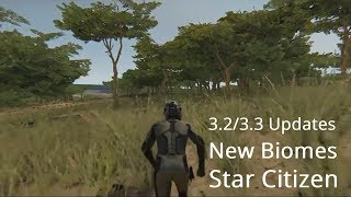 Star Citizen | 3.2 & 3.3 Updates - New Biomes & Mining