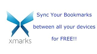 Cross device/browser synced bookmarks using Xmarks