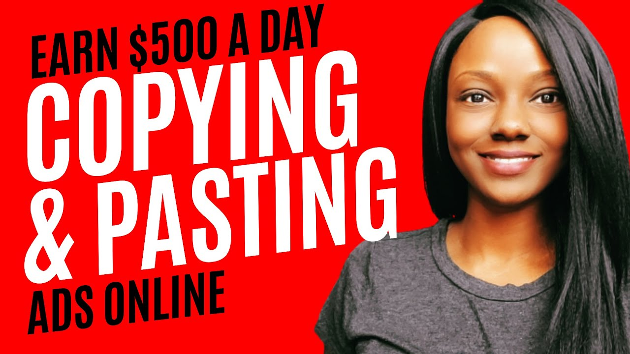 How To Copy   Paste Ads To Make  100  500 A Day Online