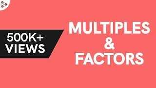 Multiples of a Number? How are Factors and Multiples related? thumbnail
