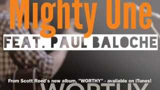 Mighty One (feat. Paul Baloche)