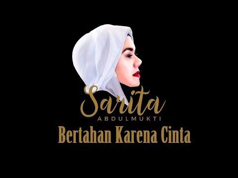 Sarita Abdul Mukti - Bertahan Karena Cinta (Official Music Video)