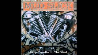 Mud Slick - Keep Crawlin' In The Mud (Full Album)