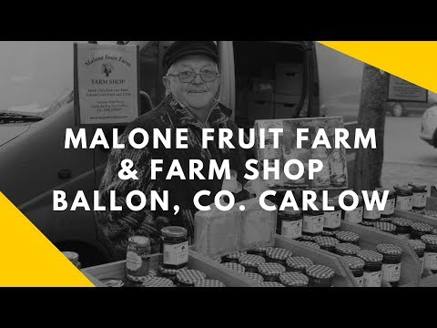 Malone Fruit Farm & Farm Shop in Closh, Ballon, Co. Carlow