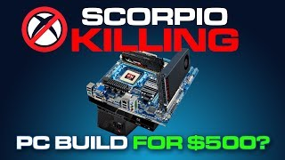 Xbox One X KILLING PC for $500? How to Build a Gaming PC