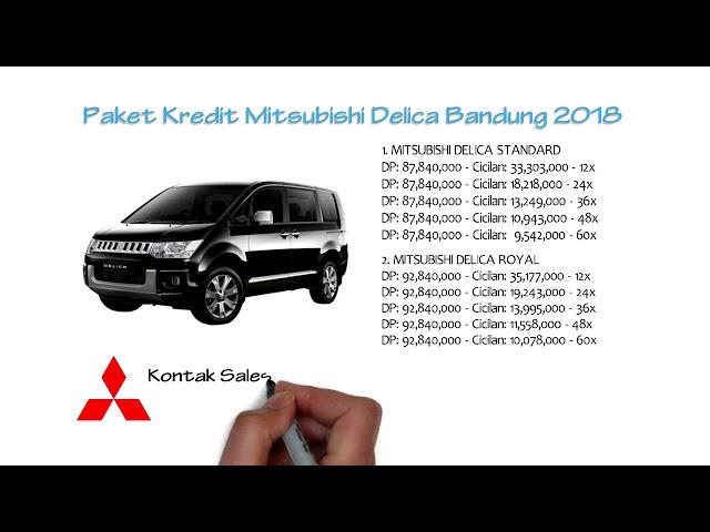 Kredit Mitsubishi Delica Bandung Oktober 2018 | 0811229295