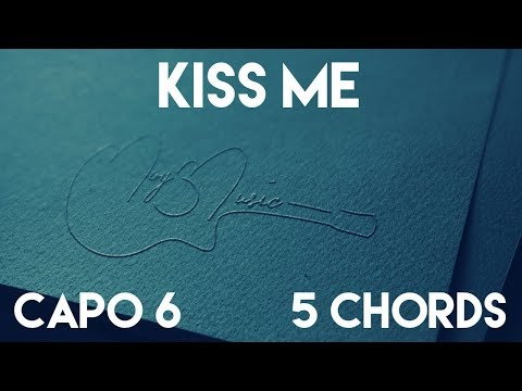 How To Play Kiss Me by MAGIC! | Capo 6 (5 Chords) Guitar Lesson