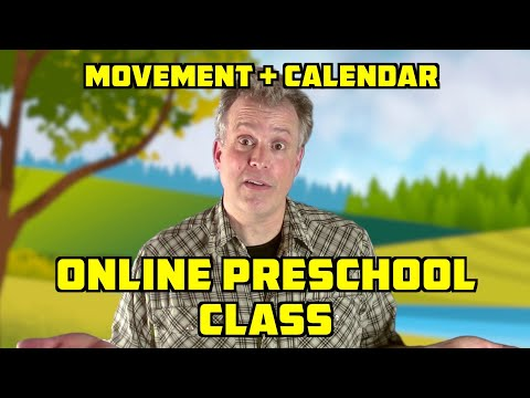 ONLINE PRESCHOOL CLASS  - Movement Song - Learn Calendar - Circle Time