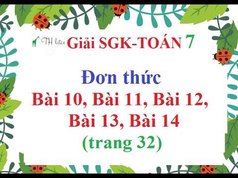 [Giải bài tập SGK-Toán lớp 7]- Đơn thức – Bài 10, Bài 11, Bài 12, Bài 13, Bài 14 (trang 32).