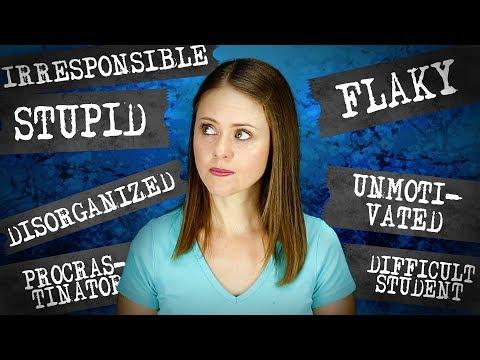 Am I Lazy, Stupid, Messy, Flaky? ADHD