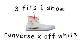 3 FITS 1 SHOE - Converse x Off-White