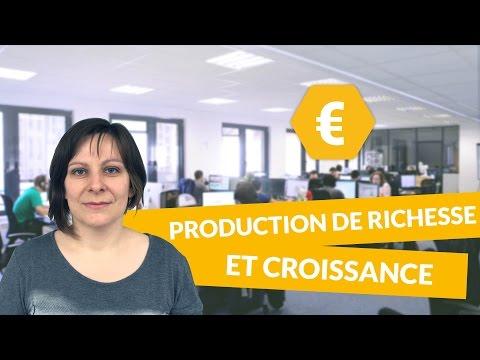 Les finalitiés de la croissance : La production de richesse et la croissance - Économie - digiSchool