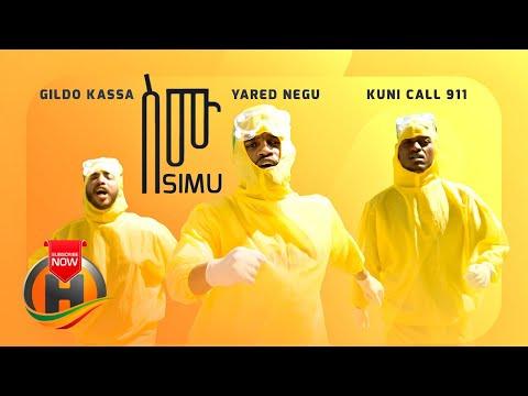 Yared Negu, Gildo Kassa & Kuni 911 – SIMU   ስሙ – New Ethiopian Music 2020 (Official video)