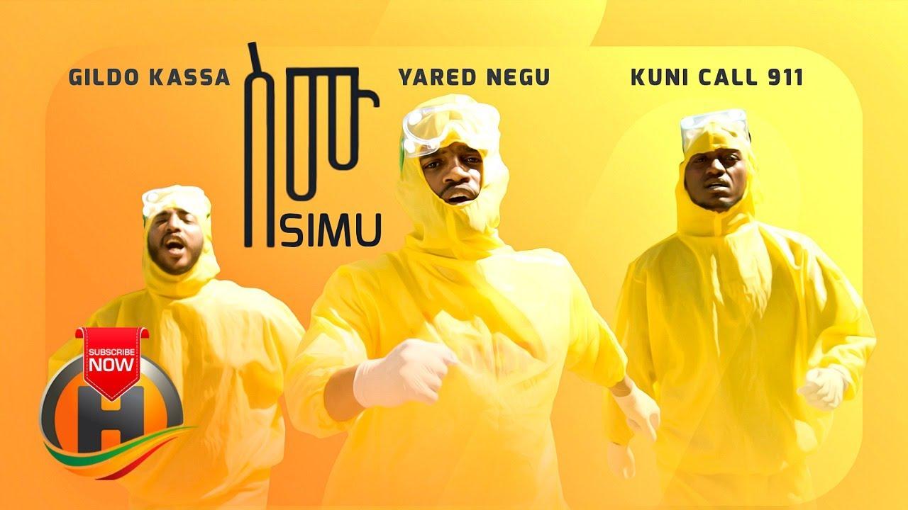 Yared Negu, Gildo Kassa & Kuni 911 - SIMU   ስሙ - New Ethiopian Music 2020 (Official video)