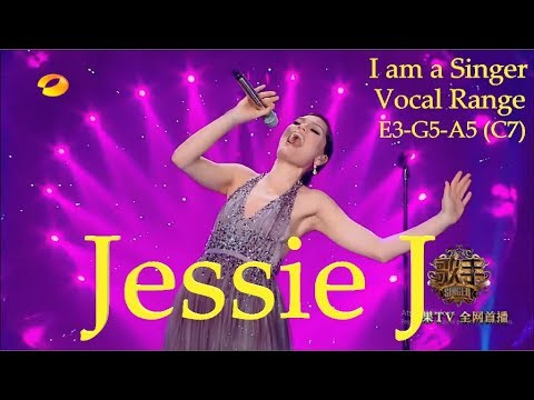 JESSIE J I am a Singer China VOCAL RANGE! (E3-G5-A5) (C7)!!!