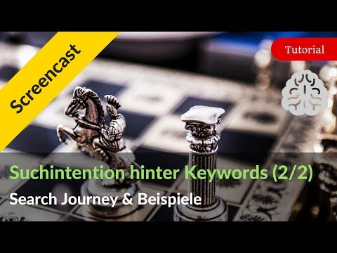 Suchintention hinter Keywords: Die Search Journey & Beispiel