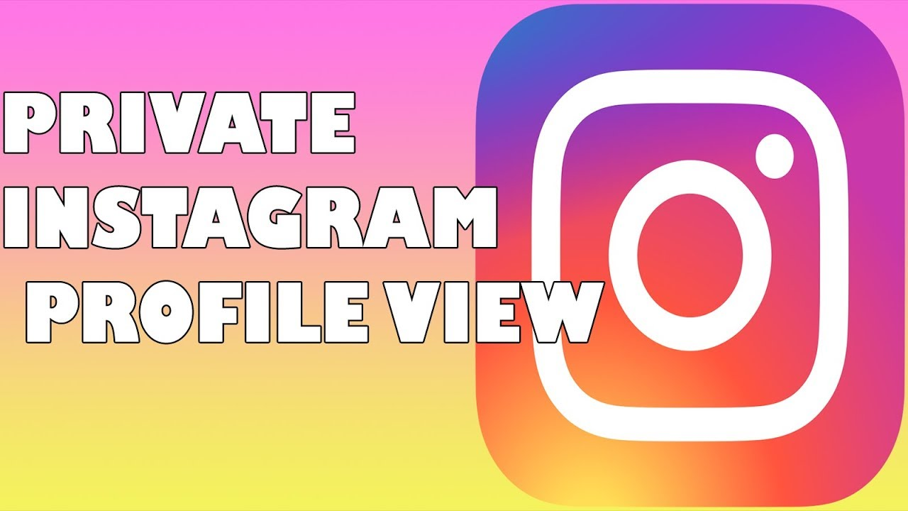 View Private Instagram Profiles - Instagram Photos,Videos,Profile Viewer  2019 NEW (HD)