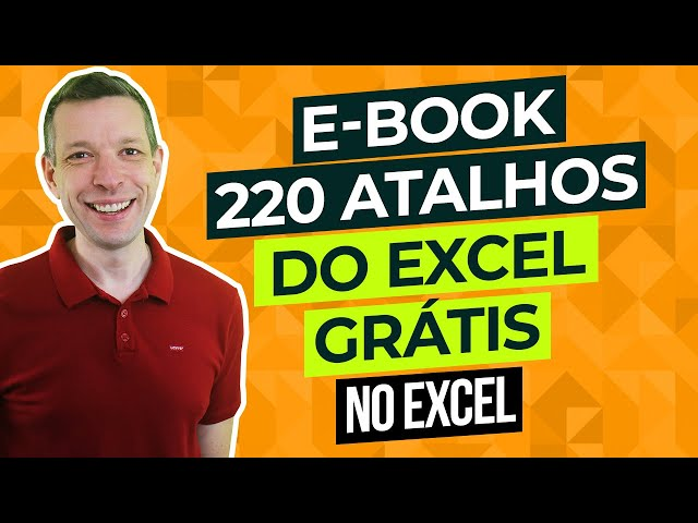 [Excel] 220 atalhos do Excel para aumentar sua produtividade