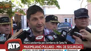 Min. Maximiliano Pullaro - Nueva autobomba para los bomberos de Sta Fe - ATP 17 10 18