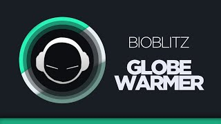 BioBlitZ - Globe Warmer (Original Mix) [TBT]