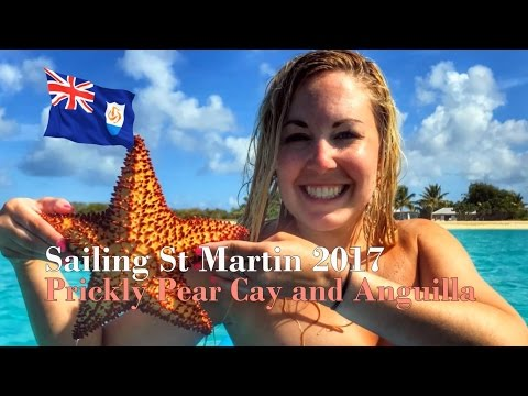 Sailing St Martin 2017 - Prickly Pear Cay and Anguilla