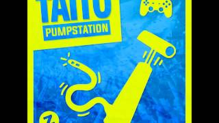 TAITO - PumpStation (Original Mix)
