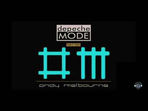 DEPECHE MODE (Remixes 2017) PART 2 – DJ Set