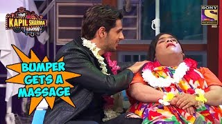 Siddharth Gives A Massage To Bumper  - The Kapil Sharma Show
