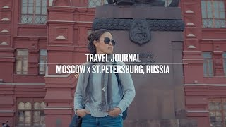 TRAVEL JOURNAL – MOSCOW x ST.PETERSBURG | RUSSIA