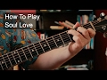 Soul Love - Bowie Guitar Tutorial